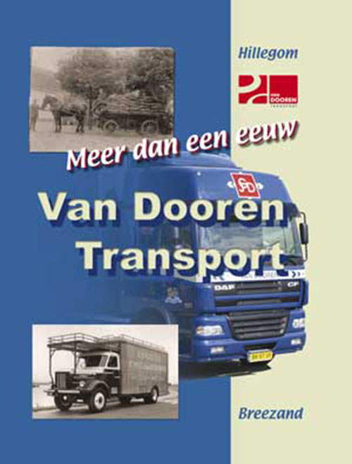 Meer dan een eeuw<br />Van Dooren Transport