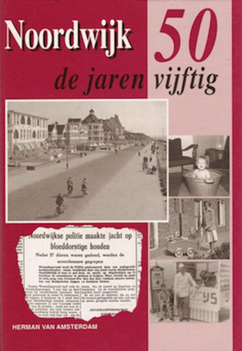 Noordwijk de jaren 50