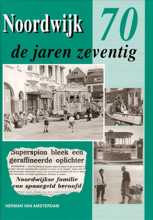 Noordwijk de jaren 70