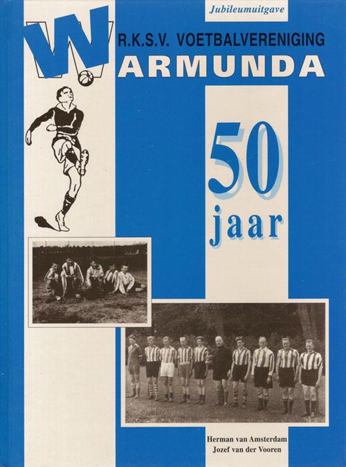 RKVV Warmunda 50 jaar