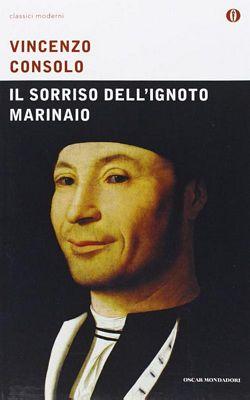 Vincenzo Consolo - Il sorriso dell'ignoto marinaio