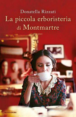 Donatella Rizzati - La piccola erborsteri di Montmartre