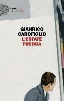 Gianrico Carofiglio - Un'estate fredda