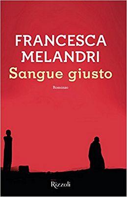 Francesca Melandri - Sangue giusto