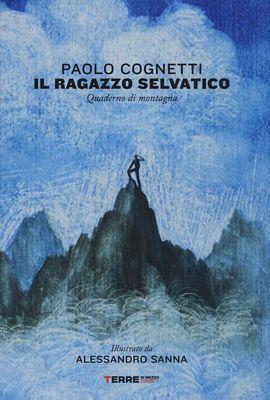Paolo Cognetti - Il ragazzo selvatico