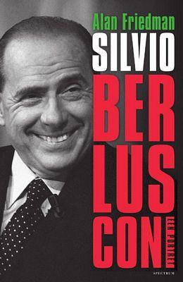 Alan Friedman - Silvio Berlusconi