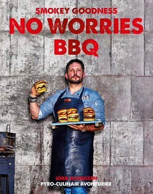 Jord Althuizen - Smokey Goodness No Worries BBQ