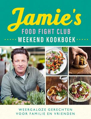 Jamie Oliver - Jamie's Food Fight Club weekend kookboek