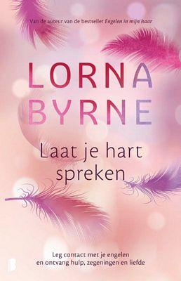 Lorna Byrne - Laat je hart spreken