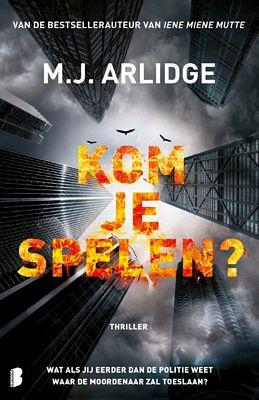 M.J. Arlidge - Kom je spelen?