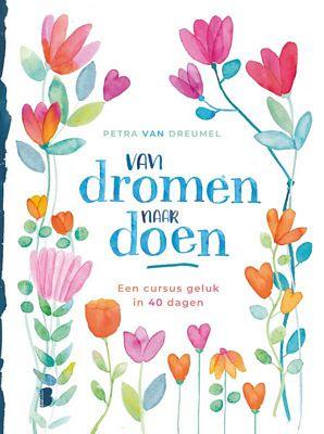 Petra van Dreumel - Van dromen naar doen