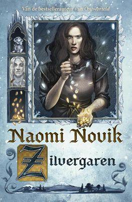 Naomi Novik - Zilvergaren