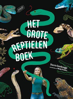 Sterrin Smalbrugge - Het grote reptielenboek