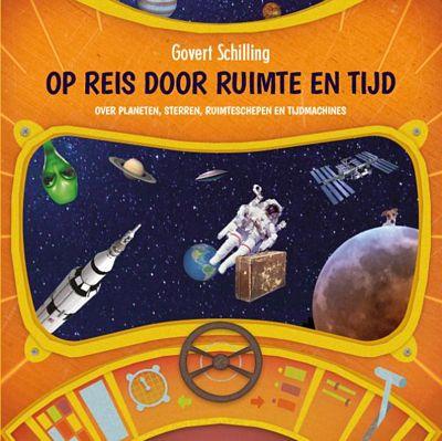 Govert Schilling - Op reis door ruimte en tijd
