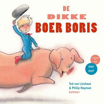 Ted van Lieshout - De dikke Boer Boris