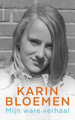 Karin Bloemen - Mijn ware verhaal