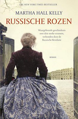 Martha Hall Kelly - Russische rozen