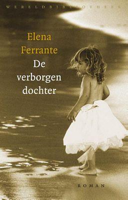 Elena Ferrante - De verborgen dochter