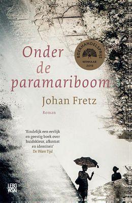 Johan Fretz - Onder de paramariboom
