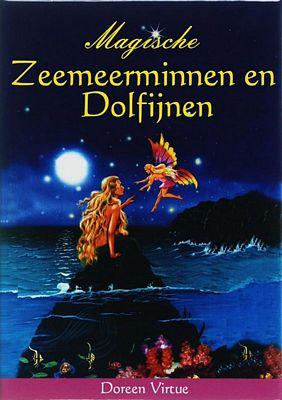 Doreen Virtue - Magische Zeemeerminnen en Dolfijnen