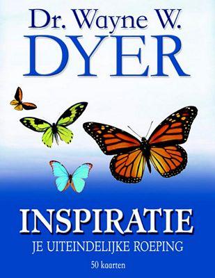 Dr. Wayne W. Dyer - Inspiratie
