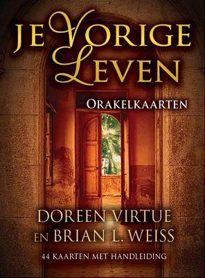 Doreen Virtue & Brian L. Weiss - Je vorige leven