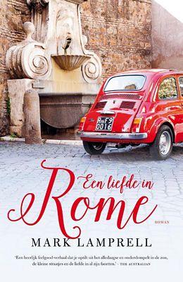 Mark Lamprell - Een liefde in Rome