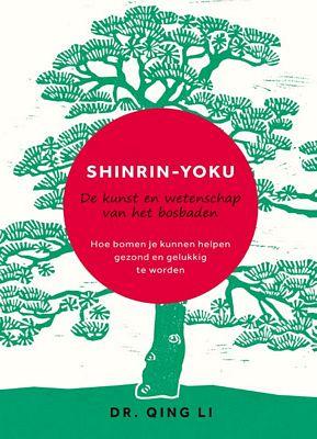 Qing Li - Shinrin - Yoku