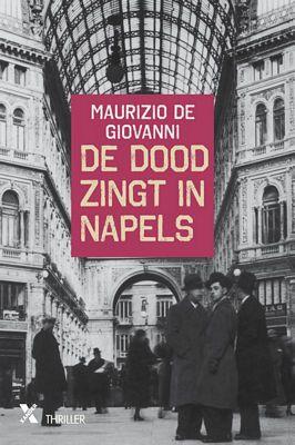 Maurizio De Giovanni - De dood zingt in napels