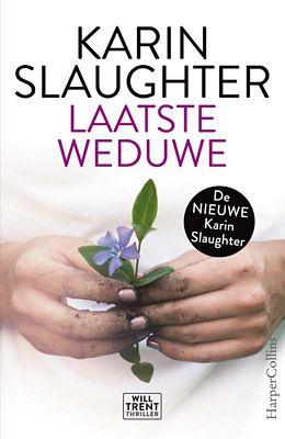 Karin Slaughter - Laatste weduwe