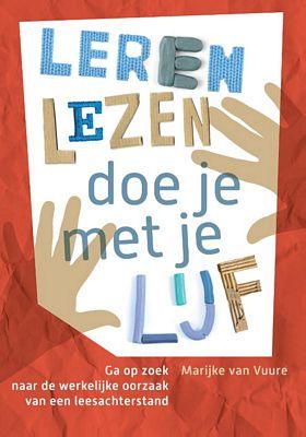 Marijke van Vuure - Leren lezen doe je met je lijf
