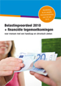 Belastingvoordeel 2010 en Tegemoetkoming meerkosten voor mensen met een handicap of chronische ziekte