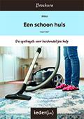 Een schoon huis. Spelregels voor huishoudelijke hulp