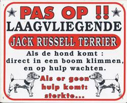 Pas op!! Loslopende Jack Russel Terrier