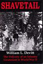 Shavetail. The odyssey of an infantry lieutenant in World War II