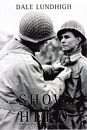 Show me the hero - WWII in ETO with an Iowa draftee