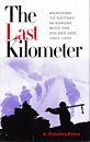 The last kilometer