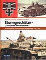 Sturmgeschütze - 'Die Panzer der Infanterie'