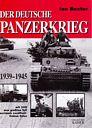 Der deutsche Panzerkrieg 1939-1945