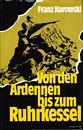 Von den Ardennen bis zum Ruhrkessel