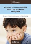 Autisme, een verstandelijke beperking en sociale veiligheid (2014)