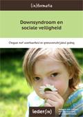 Downsyndroom en sociale veiligheid (2014)
