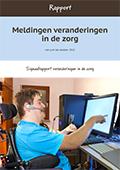 Rapport 'Meldingen veranderingen in de zorg' (2015)